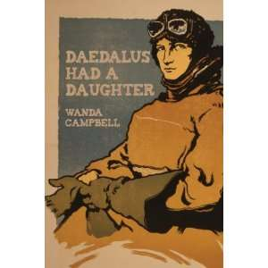Daedalus Had a Daughter (9781897109533): Wanda Campbell: Books
