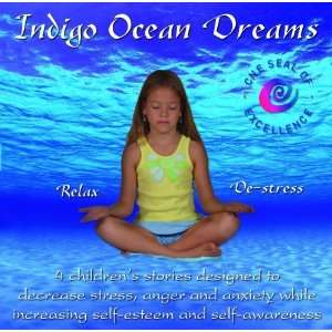 Indigo Ocean Dreams 4 Childrens Stories Designed to