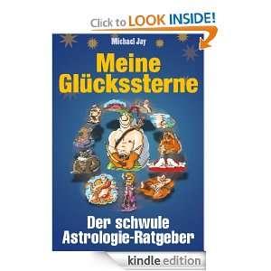 Wer passt zu mir?   Der schwule Astrologie Ratgeber (German Edition
