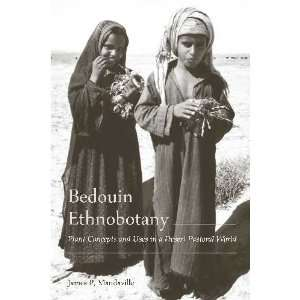 Bedouin Ethnobotany Plant Concepts and Uses in a Desert