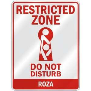 RESTRICTED ZONE DO NOT DISTURB ROZA  PARKING SIGN: Home Improvement