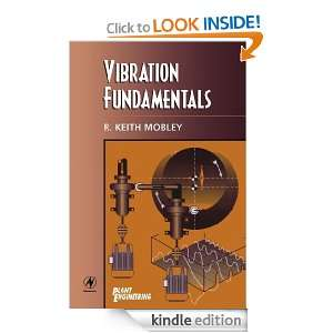 Vibration Fundamentals (Plant Engineering Maintenance (Hardback)) R