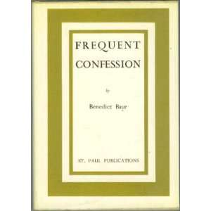 frequent reception of the sacrament of penance Benedikt Baur Books