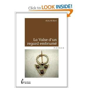 la valse d un regard embrume (9782748365597): Ait Berri Aicha: Books