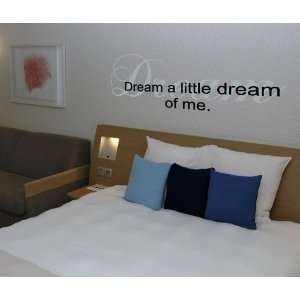 Dream a little dream   Vinyl Wall Art Decal Stickers Decor Graphics