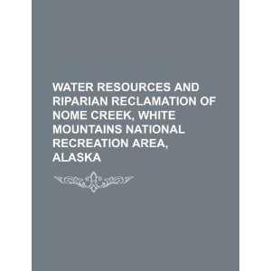 Nome Creek, White Mountains National Recreation Area, Alaska