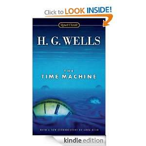 The Time Machine (Illustrated Classics) H.G. Wells, Greg Bear