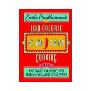 Low Calorie Cajun Cooking  : Enola Prudhomme  : Books