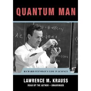 Quantum Man Richard Feynmans Life in Science (The Great