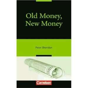 Open Door. Old Money, New Money (9783060318117): Peter