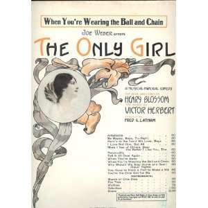 The Only Girl (When Youre Wearing the Ball and Chain
