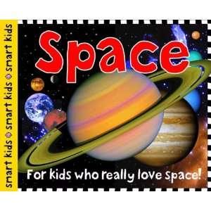 Space (Smart Kids) (9781849157261) Books