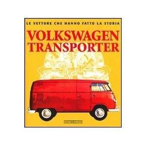 Volkswagen Transporter (9788879115445) Marco Batazzi