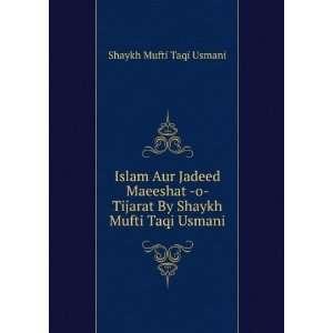 Jadeed Maeeshat o Tijarat: Mufti Taqi Usmani(DB):  Books