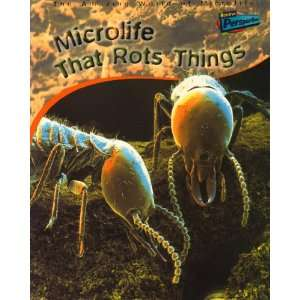 Microlife) (Raintree Perspectives The Amazing World of Microlife