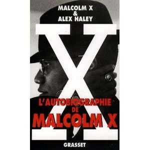de Malcolm X (9782246139928): Malcolm X, Alex Haley: Books