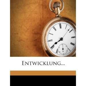 Entwicklung (German Edition) (9781272593483): Johann Janda: Books