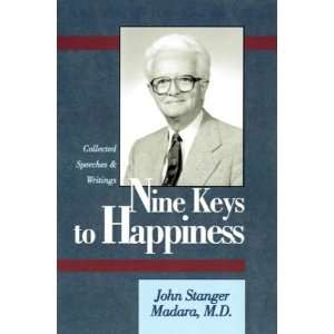 Nine Keys to Happiness (9780738812021): John, M.D. Madara