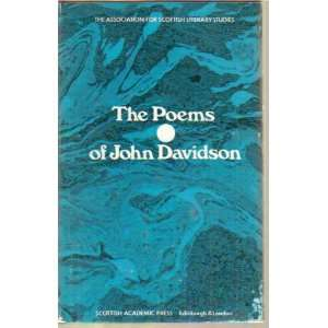 The poems of John Davidson (Association for Scottish Literary Studies