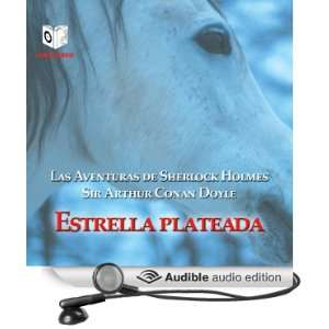 Estrella plateada [Silver Blaze] (Audible Audio Edition