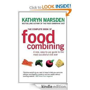 The Complete Book of Food Combining: A new, easy to use guide to the