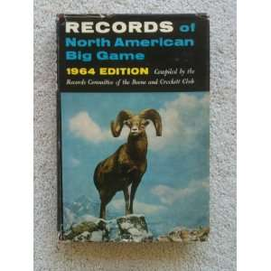 : Records of North American Game (1964 Edition): Committee on Records