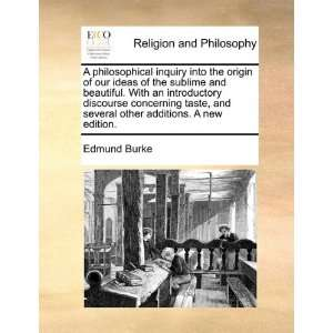 philosophical inquiry into the origin of our ideas of the sublime