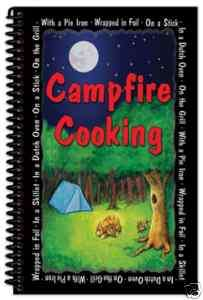 CAMPFIRE COOKING Recipes for camping, grilling cookbook