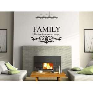 Family The Best Things Are Not Things Vinyl Wall Decal