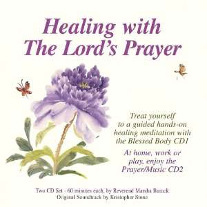 Healing With the Lords Prayer Marsha Burack Music