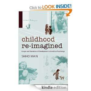 Childhood Re imagined Images and Narratives of Development in