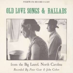 North Old Love Songs & Ballads From the Big Laurel North Music