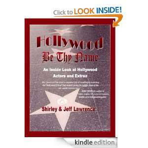 Hollywood Be Thy Name An Inside Look at Hollywood Actors and Extras