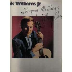 Singing My Songs (Johnny Cash) Jr. Hank Williams Music