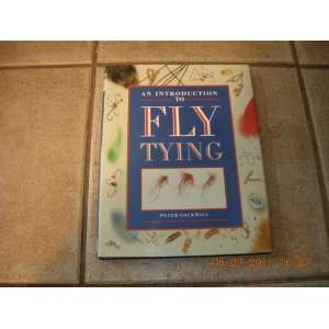 Introduction to Fly Tying (9781555215583) Peter Cockwill