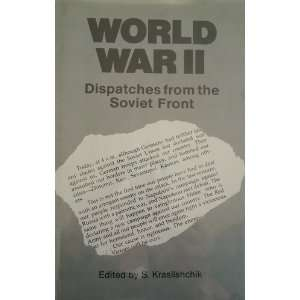 World War II Dispatches from the Soviet front
