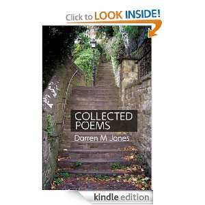 Collected Poems Darren M Jones  Kindle Store
