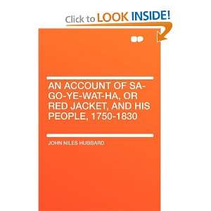 An Account of Sa Go Ye Wat Ha, or Red Jacket, and His People, 1750