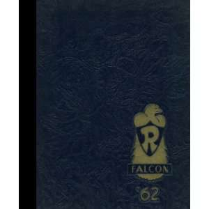 Reprint) 1962 Yearbook Rochester High School, Rochester, Michigan