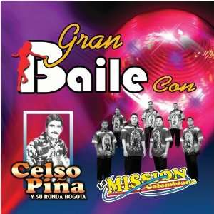 Gran Baile Con Celso Pina, Mission Colombiana Music