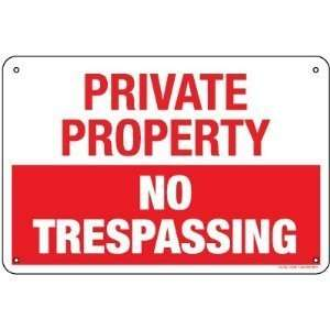 PRIVATE PROPERTY NO TRESPASSING 12x18 Aluminum Sign