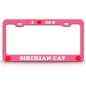 I LOVE MY SIBERIAN Cat Pet Animal High Quality STEEL