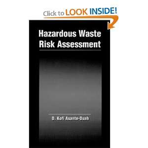 Hazardous Waste Risk Assessment (9780873715706): D. Kofi