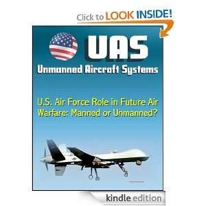 Unmanned Aircraft Systems (UAS) U.S. Air Force Role in Future Air