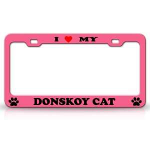I LOVE MY DONSKOY Cat Pet Animal High Quality STEEL /METAL