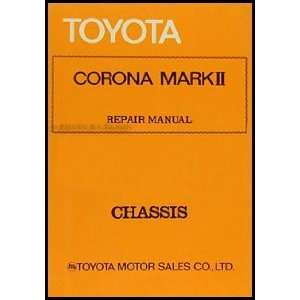 Toyota Mark II Chassis Repair Shop Manual Original No. 98078: Toyota