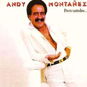 Para Ustedes Con Sabor: Andy Montanez: Music