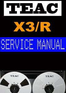 TEAC X3R X3/R Reel to Reel   Service Manual