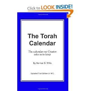 The Torah Calendar: Yhwhs Days Of Worship (9781440424267