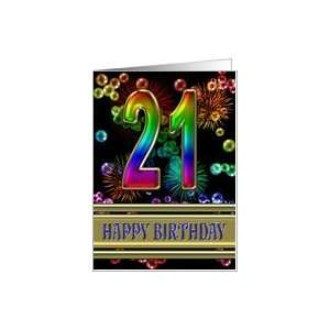 : 21st Birthday with fireworks and rainbow bubbles Card: Toys & Games